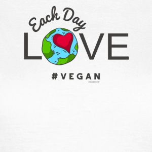 "Vegan Tshirt ""LOVE hver dag #vegan"" (slim fit) - T-skjorte for kvinner"
