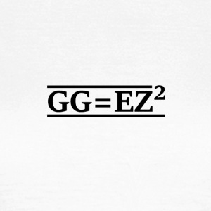 GG = EZ ² - Women's T-Shirt