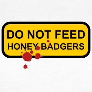 Do not feed honey badgers yellow sign - Women's T-Shirt