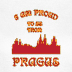 Prague I am proud to be from - Women's T-Shirt