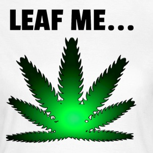 Leaf me - Women's T-Shirt
