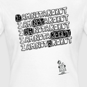 I Am A Robot - Women's T-Shirt