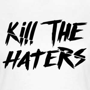 Kill The Haters Logo Collection - Vrouwen T-shirt