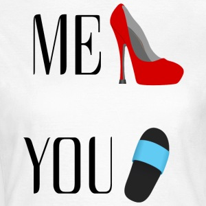 ME VS YOU - Frauen T-Shirt