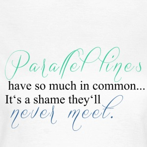Parallel Lines - Frauen T-Shirt