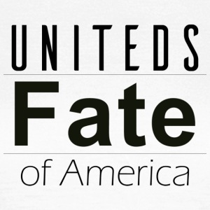 Fate of America - Women's T-Shirt