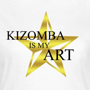 kizomba_is_my_art - T-shirt Femme