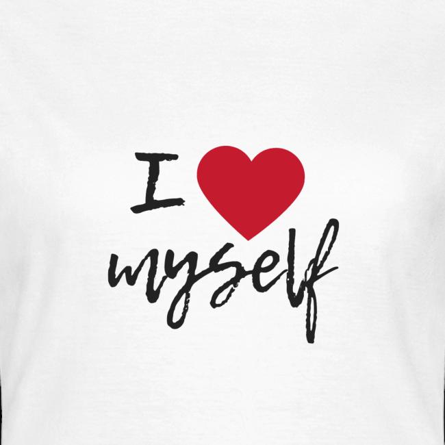I love myself