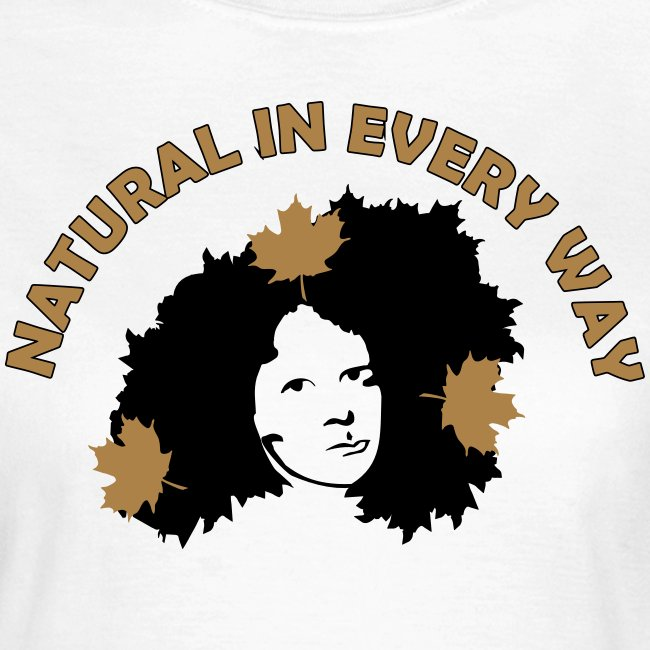 Natural In Every Way