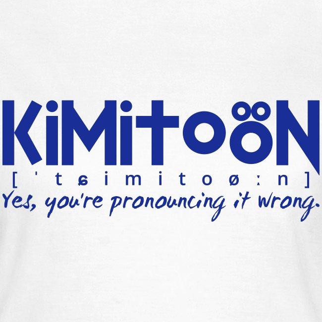 Kimitoön: yes, you're pronouncing it wrong (blå)