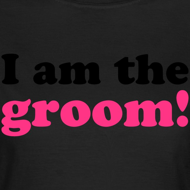 I am the groom!
