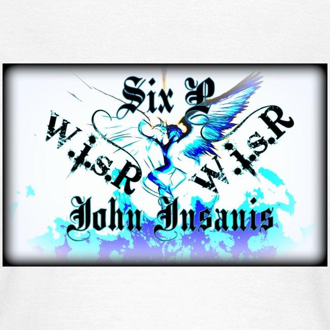 Six P&John Insains Deamon WisR