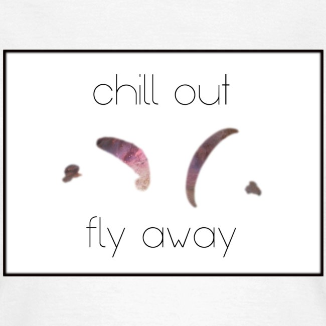 Chill Out And Fly Away