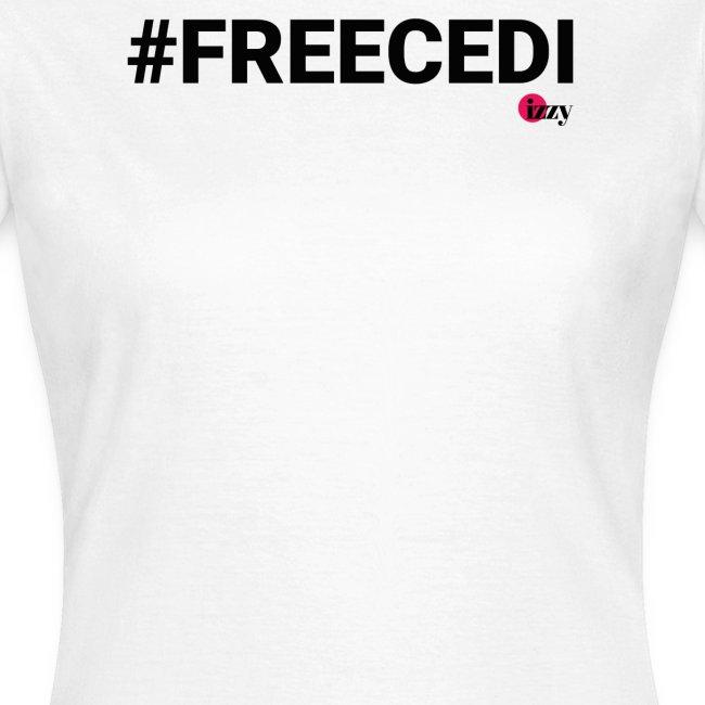 #FREECEDI Hashtag Edition