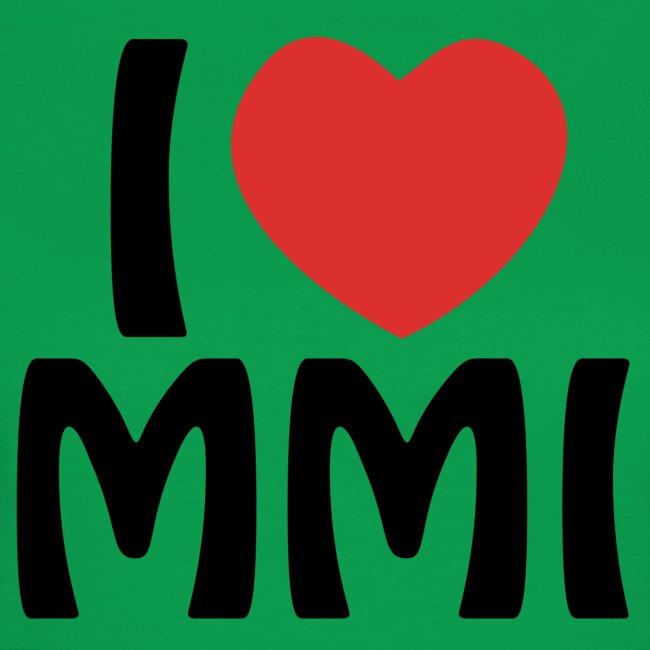 I love MMI