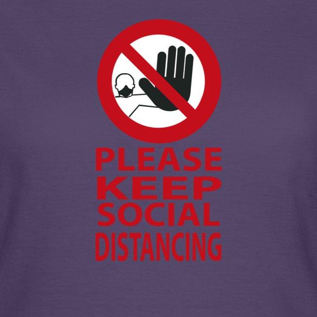 PLEASE KEEP SOCIAL DISTANCING