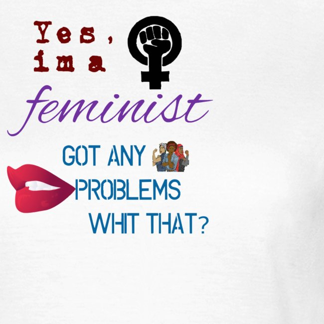 Yes im a feminsit