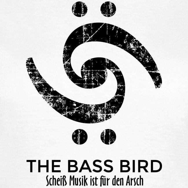 THE BASS BIRD - Scheiß Musik ist für den Arsch