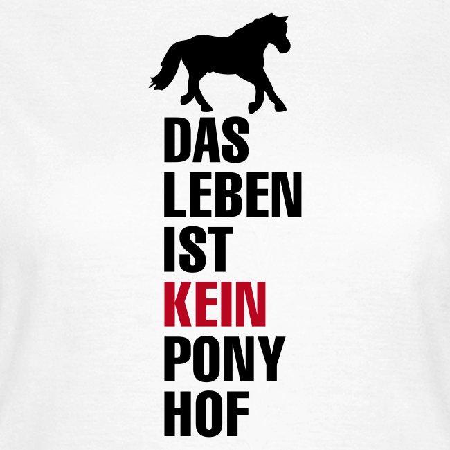 das leben ist kein pony hof