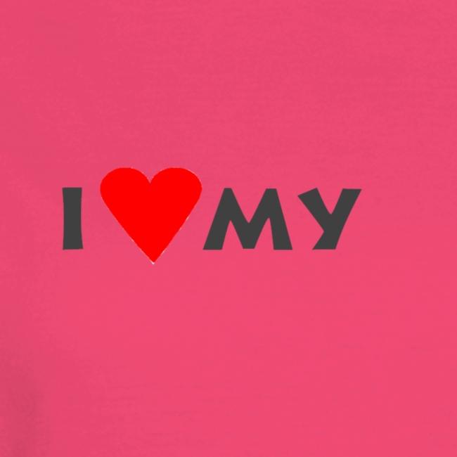 i love my