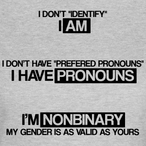I'm non binary - Women's T-Shirt