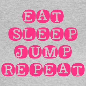 Eat Sleep Jump Repeat - Women's T-Shirt
