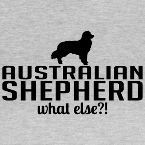 AUSTRALIAN SHEPHERD what else - Women's T-Shirt