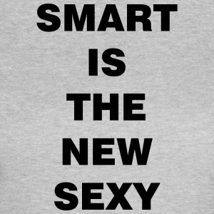 smart is the new sexy - Frauen T-Shirt