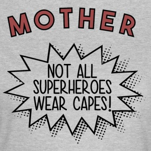 Superhero MOTHER - Frauen T-Shirt