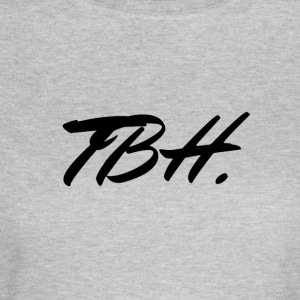 TBH - Women's T-Shirt