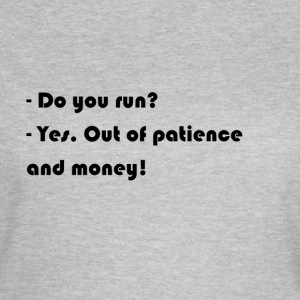 Do you run? - Women's T-Shirt