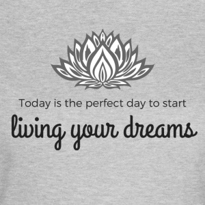 Live your dreams - Women's T-Shirt