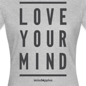 "Mindapples ""Love your mind"" merchandise - T-shirt dam"
