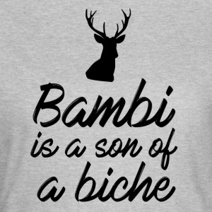 Bambi is a son of a doe - Women's T-Shirt