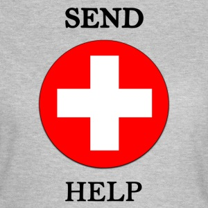 Send Help - Women's T-Shirt