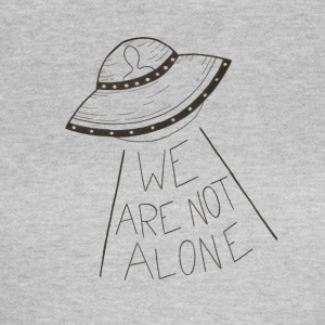 We are not alone - Women's T-Shirt