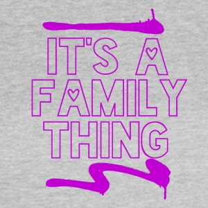 Its a Family Thing - Frauen T-Shirt