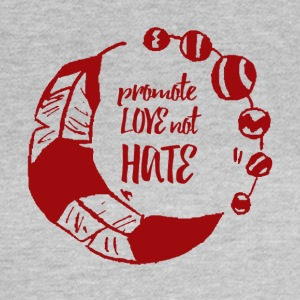 Hippie / Hippies: Promote Love not Hate - Women's T-Shirt