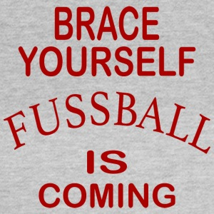 Brace Yourself Football Is Coming - Red - T-shirt Femme