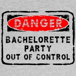 Bachelorette Party Out Of Control - Camiseta mujer
