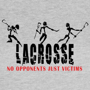 Lacrosse No Opponents Just Victims - Women's T-Shirt