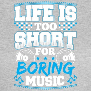 DJ - LIFE IS TO SHORT - Frauen T-Shirt