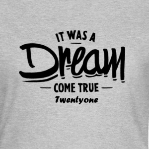 21 - DREAM - T-shirt dam
