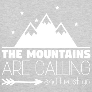 The Mountains are Calling 002 - Vrouwen T-shirt