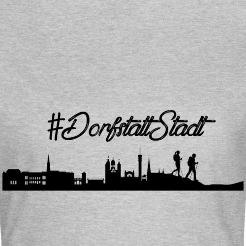 Dorf statt Stadt - Frauen T-Shirt