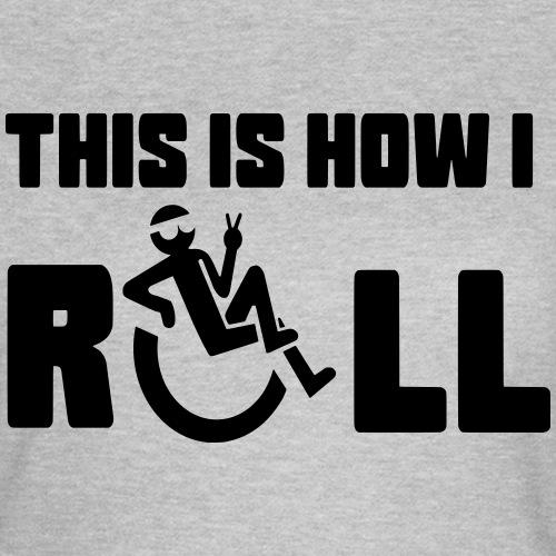 Zo rol ik in mijn rolstoel 006 - Vrouwen T-shirt