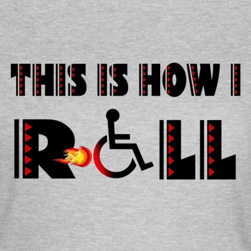 Zo rol ik met mijn rolstoel 004 - Vrouwen T-shirt