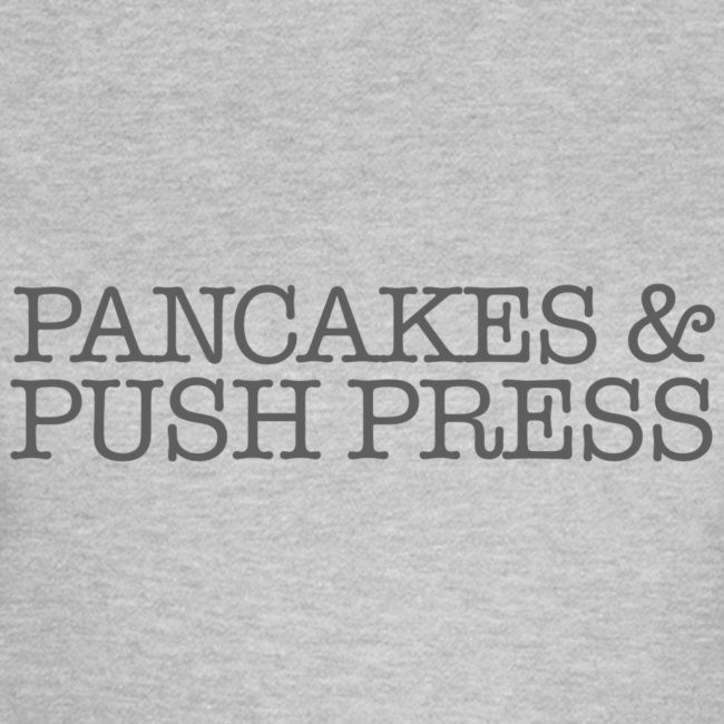 Pancakes & Push Press