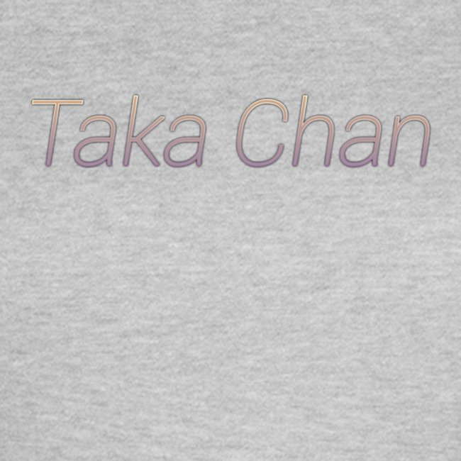 Taka chan