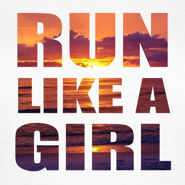 run like a girl @RUNNINGFORCE